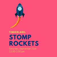 TinkerLabs: Stomp Rockets