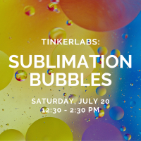 TinkerLabs: Sublimation Bubbles