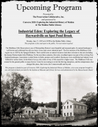Industrial Eden: Legacy of Haywardville on Spot Pond