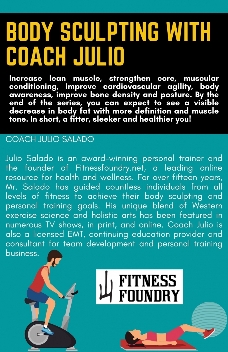 Six Week Outdoor Body Sculpting Series with Coach Julio