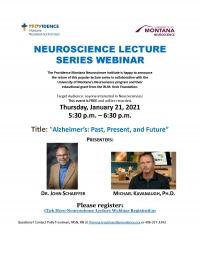 Neuroscience Lecture: Alzheimer's Past, Present, Future
