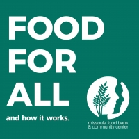 Missoula Food Bank Meal Distribution - UPDATED HOURS