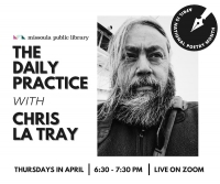National Poetry Month: The Daily Practice with Chris La Tray