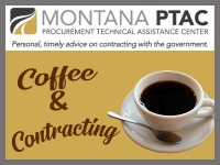 Coffee and Contracting with Montana PTAC
