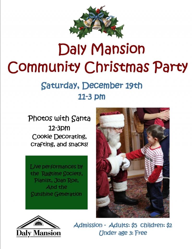 Daly Mansion Community Christmas Party 12/19/2015 Hamilton, Montana ...