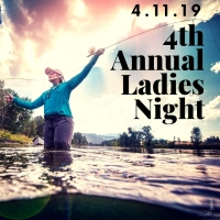 Blackfoot River Outfitter's 4th Annual Ladies Night
