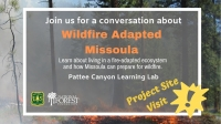 Wildfire Adapted Missoula Pattee Canyon Site Visit