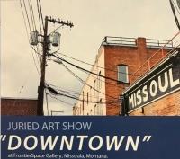 Downtown: A Juried Art Show (Online) First Friday