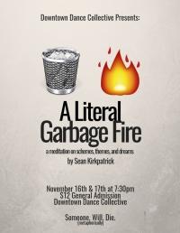 A Literal Garbage Fire