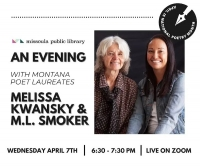 An Evening with MT Poets Laureate Melissa Kwansy & M. L. Smoker