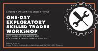 Exploratory Skilled Trades Workshop
