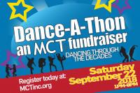 Dance-A-Thon - An MCT Fundraiser!