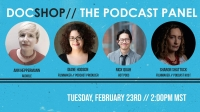 DocShop: The Podcast Panel