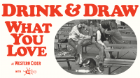 Drink & Draw What You Love