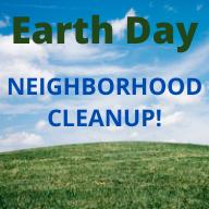Earth Day Neighborhood Cleanups