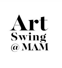 Art Swing @ MAM