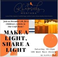 Make A Light, Share A Light