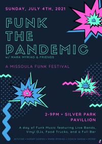 Missoula Funk Fest 2021: Funk The Pandemic
