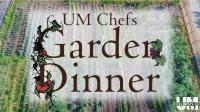 UMD Chefs Garden Dinner: Modern French