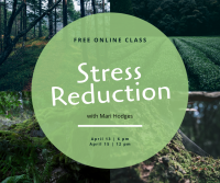 Free Online Stress Reduction Class
