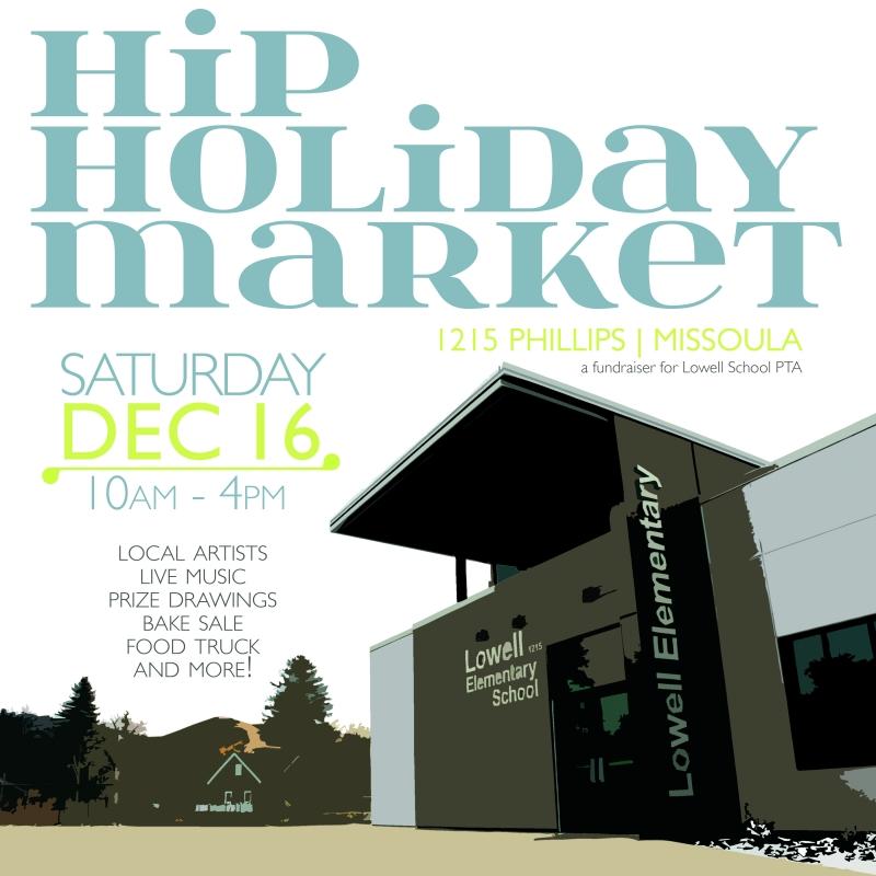 Hip Holiday Market 12 16 2017 Missoula Montana Lowell Elementary