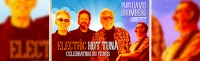Hot Tuna Electric with David Bromberg Quintet
