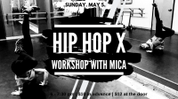 Hip Hop X Workshop with Mica