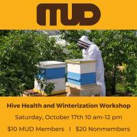 Hive Health and Winterization Workshop