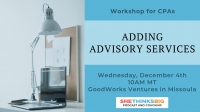 Workshop for CPAs: Adding Advisory Services