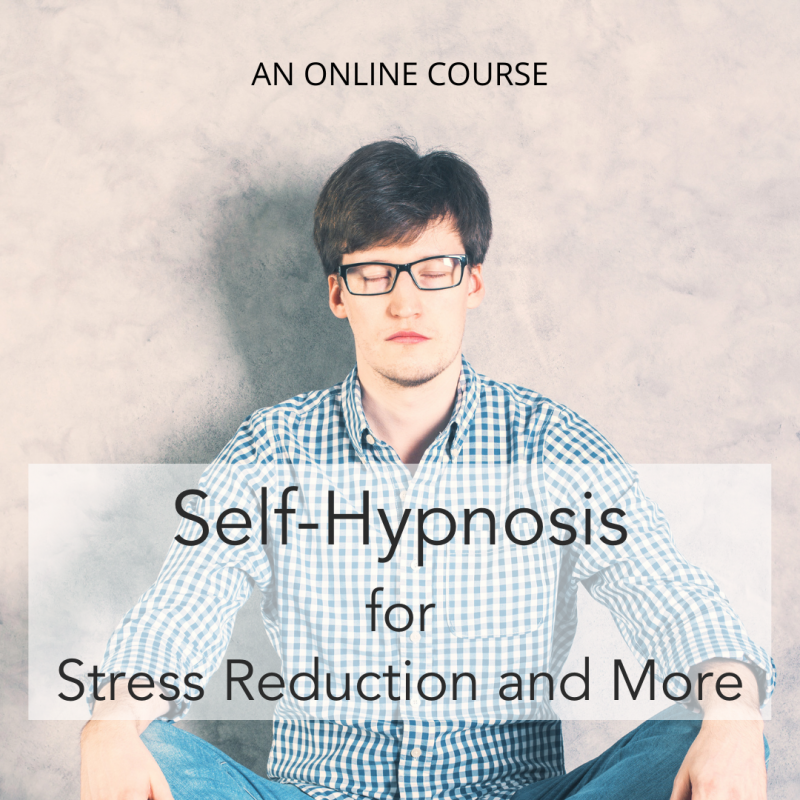 Self-Hypnosis for Stress Reduction and More