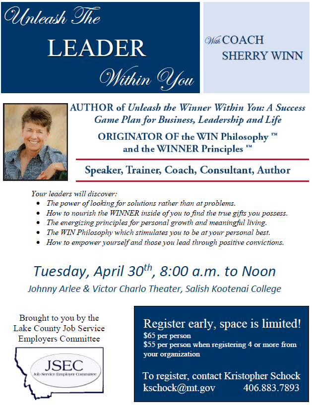 Unleash the Leader Within You Workshop 04/30/2019 Pablo, Montana