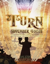 Turn; where cirque illuminates the mundane