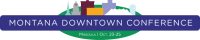 Montana Downtown & Main Street Conference