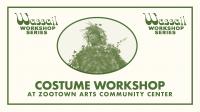 Wassail Costume Workshop