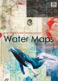 Jolene Brink & Linds Sanders: Water Maps