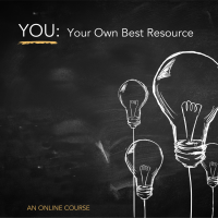 You: Your Own Best Resource