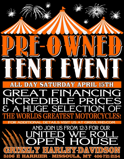 grizzly harley-davidson pre-owned tent event 04/15/2017 missoula