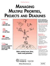 Managing Multiple Priorities, Projects and Deadlines