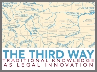 12/3: The Third Way: Traditional Knowledge as Legal Innovation