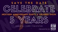 NextGEN 5 Year Anniversary Party & Awards Show