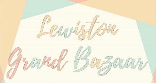 Lewiston Grand Bazaar