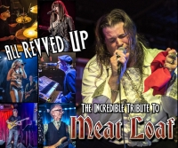 All Revved Up: A Tribute to Meatloaf