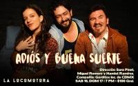 Goodbye & Good Luck / Adios y Buena Suerte