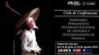 Oaxacan History / Algunas Miradas a la Historia de Oaxaca