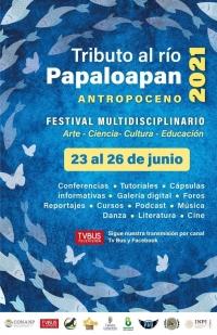 Tribute to the river / Tributo al río: Papaloapan