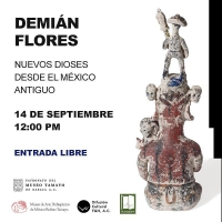 New Gods from Old Mexico / Nuevos Dioses Desde el Mexico Antiguo
