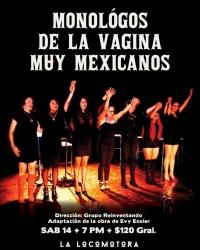The Very Mexican Vagina Monologues/Monologos de la Vagina muy Mexicanos