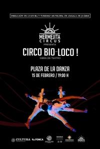 Circo BioLoco: En Defensa del Maiz