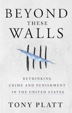 Beyond These Walls/Más allá de estos muros