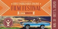 Online, First Indigenous Film Festival / Festival de Peliculas Indigenas